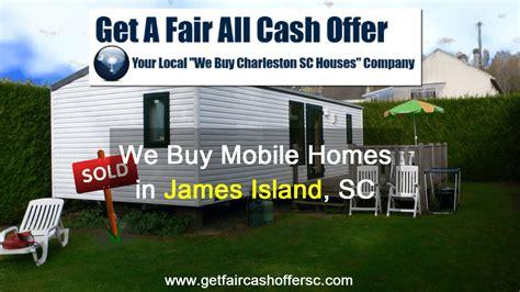 buy modular home we buy mobile homes james island south carolina homes