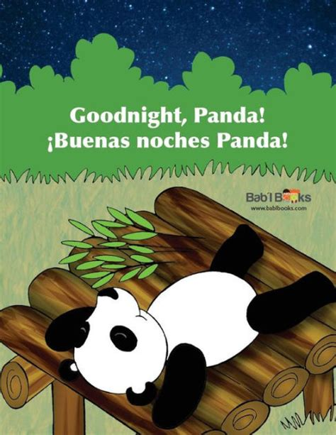 goodnight panda buenas noches panda babl children s books in spanish and english by babl
