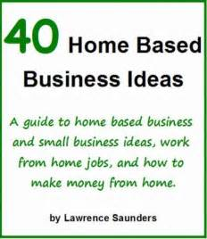 Small Home Based Business Ideas In Pakistan 40 Home Based Business Ideas A Guide To Home Based