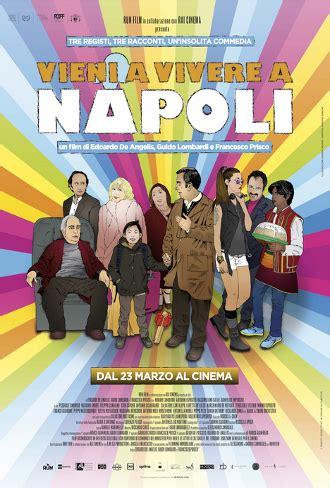 film 2017 italiani vieni a vivere a napoli 2017 cb01 zone film gratis