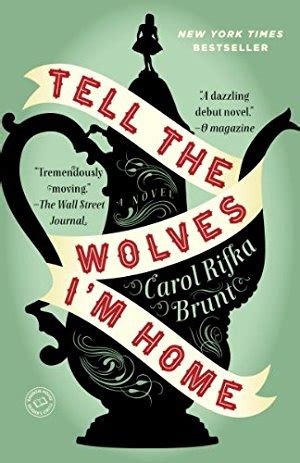 Whats The Time Mr Wolf Ebooke Book tell the wolves i m home by carol rifka brunt