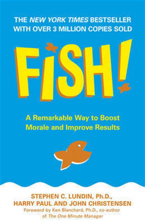 libro fish a remarkable way fish a remarkable way to boost morale and improve results