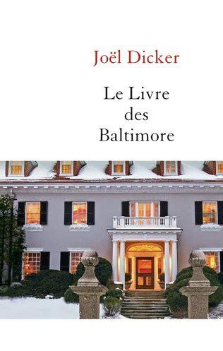 le livre des baltimore 2877069737 jo 235 l dicker qu 233 bec loisirs