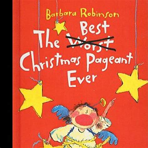 william woods news 187 the best christmas pageant ever to