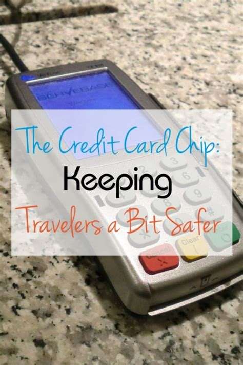 make my trip credit card does a credit card chip make it safer to travel