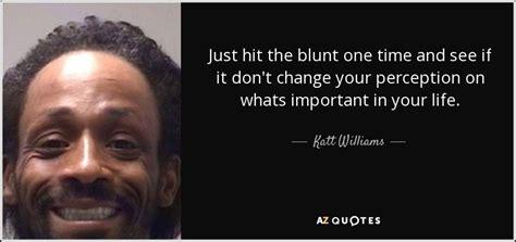 katt williams quotes top 23 quotes by katt williams a z quotes