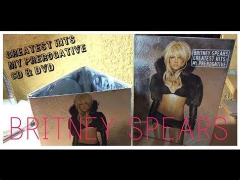 britney spears my prerogative mp3 unboxing greatest hits my prerogative cd dvd deluxe