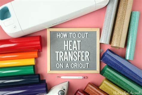 Which Cricut Can Cut Vinyl - how to cut heat transfer vinyl on a cricut iron on
