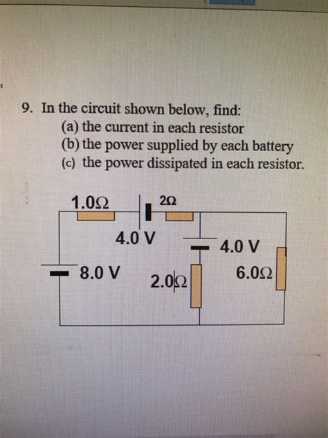 power supplied to each resistor in the circuit shown below find a the current chegg