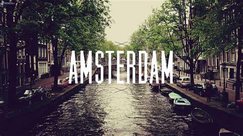 wallpaper 4k amsterdam amsterdam wallpaper hd free download