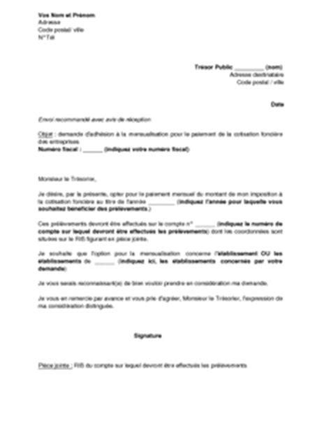 Exemple De Lettre De Demande D Adhésion Lettre De Demande D Adh 233 Sion 224 La Mensualisation Pour Le Paiement De La Cotisation Fonci 232 Re Des
