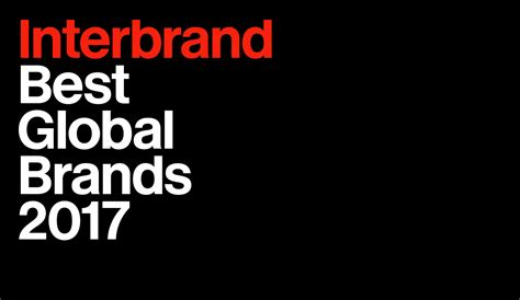 best global brands best global brands 2017 interbrand