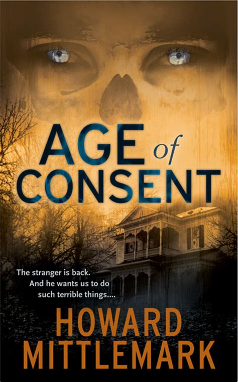 what does consent really books age of consent howard mittelmark