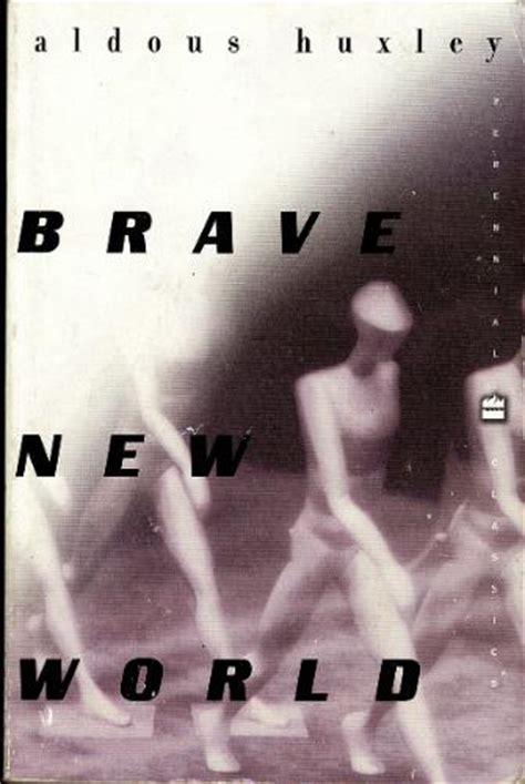 huxley brave new world coming true sooner than i thought the 3 best books i read in 2013 scott berkun