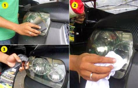 Bohlam Lu Mobil Vios Tips Membersihkan Dan Merawat Lu Mobil Yang Buram