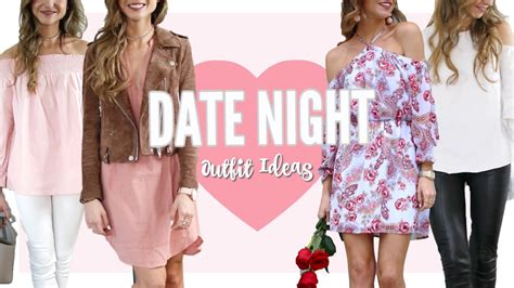 9 date outfits valentines day lookbook style youtube valentine s day outfit ideas date night lookbook 2017
