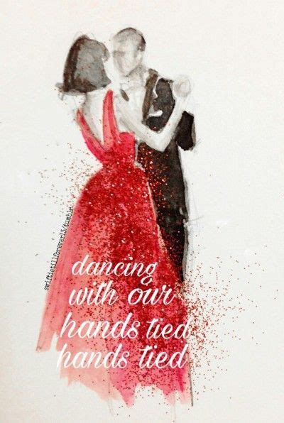 taylor swift dancing with our hands tied indir best 25 taylor swift quotes ideas on pinterest