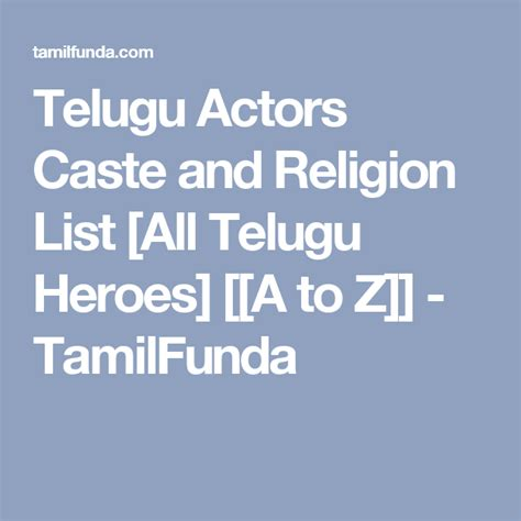 actor and actress caste list telugu actors caste and religion list all telugu heroes