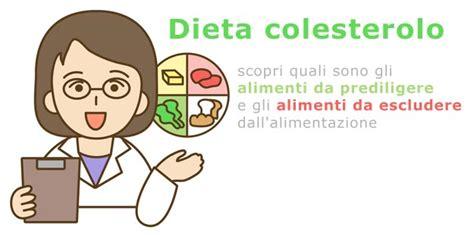 alimentazione per il colesterolo alto dieta colesterolo alto cosa mangiare e cosa non mangiare