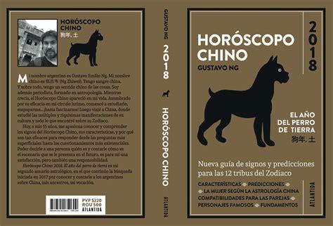 horoscopo chino 2018 edition books hor 243 scopo chino 2018 c 243 mo ser 225 quot el a 241 o perro quot para