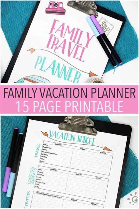 printable family vacation planner die besten 17 ideen zu vacation planner auf pinterest
