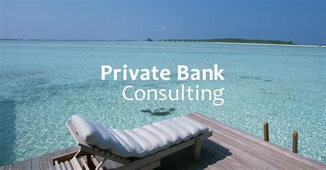 bank consulting privatebankconsulting we will tell clearly the how