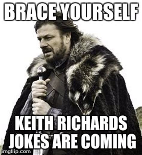 Keith Richards Memes - every time i hear a rock musician has died imgflip