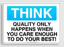 Quality slogans for the workplace osha think signs freesignage com