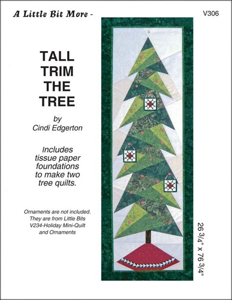 tall trim the tree quilt sewing pattern from cindi edgerton