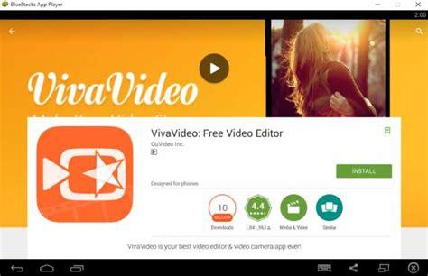 viva editor apk how to vivavideo for pc windows