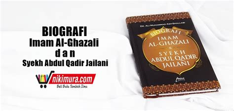 Biografi Syekh Abdul Qadir Al Jailani Ra buku islam biografi imam al ghazali dan syekh abdul qadir