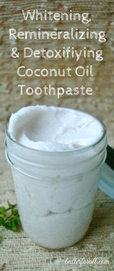 naturally twisted recipe coconut toothpaste really 25 best ideas about coconut oil toothpaste on pinterest