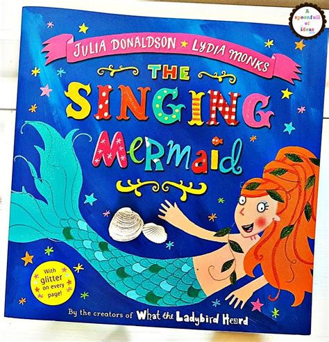 singing light becoming me books the singing mermaid book and activities a spoonfull of