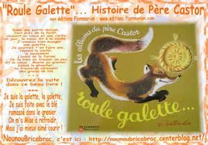 roule galette histoire de p 232 re castor paroles roule