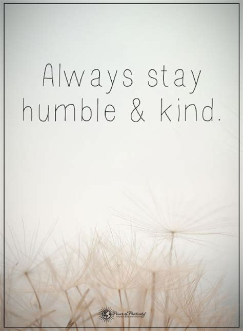 stay humble quotes best 25 stay humble quotes ideas on stay