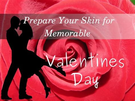 Is Valentines Day Bad For Your Skin by Skin Care Tips For Valentines Day