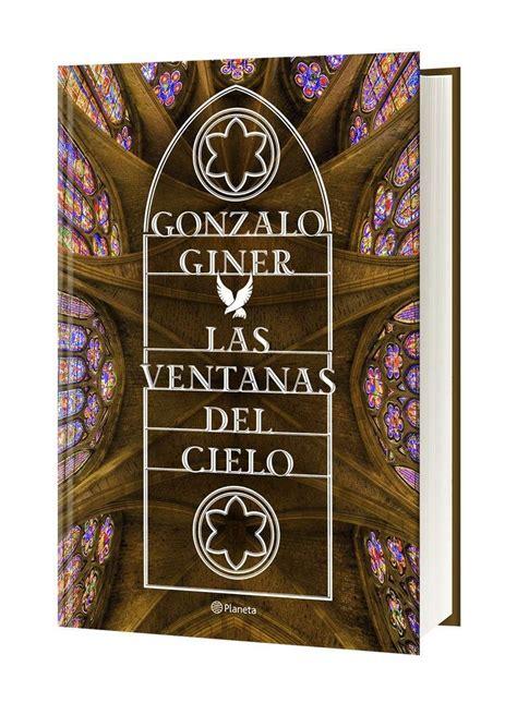 las ventanas del cielo 8408168614 100 ejemplares de las ventanas del cielo se repartir 225 n por 19 catedrales espa 241 olas 20minutos es