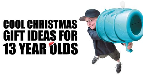 youtube cool christmas gift for a twelve year old cool gifts for 13 year olds cool ideas for 13 year s 2016