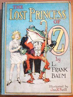 Raymond Frank Baum The Lost Princess Of Oz the lost princess of oz