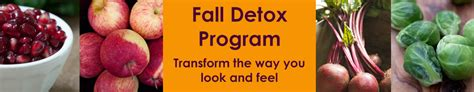 Detox Nutrition Course by Fall Detox Program Transform The Way You Look And Feel