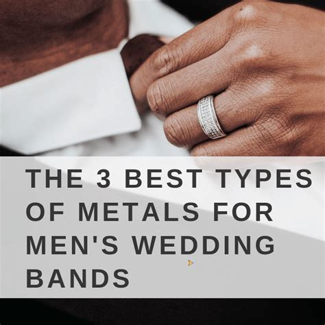 The 3 Best Types of Metals for Men's Wedding Bands   Love