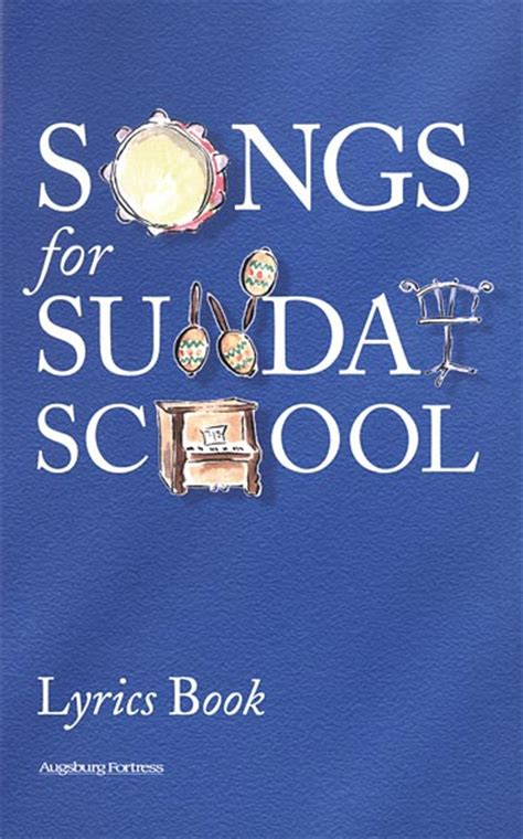 picture book lyrics songs for sunday school lyrics book