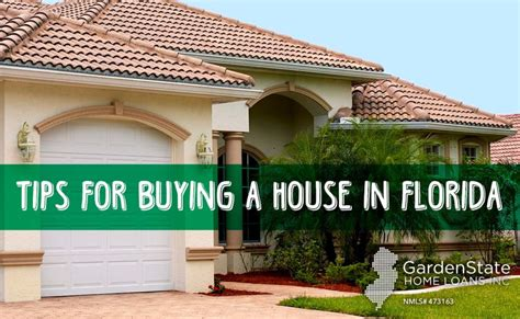buy a house in florida tips for buying a house in florida garden state home loans