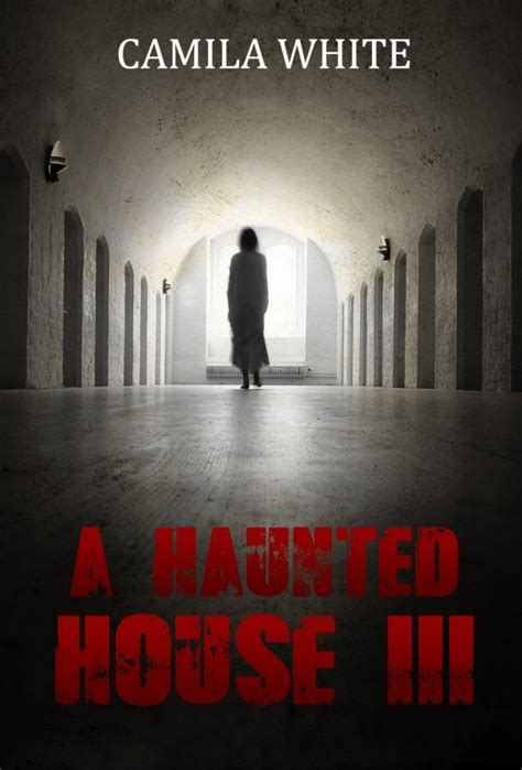 a haunted house 3 a haunted house 3 by camila white review david savage