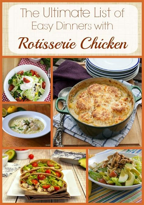 rotisserie chicken dinner ideas 64 best rotisserie chicken recipes images on cooking food chicken recipes and drink