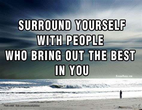 A Who Brings Out Your Best by Pin By Ruhani Rabin On Inspirational