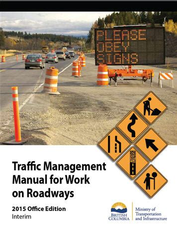 construction traffic management on construction sites traffic management for work on roadways province of