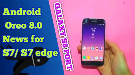Android Oreo S7 renovate rom review android oreo news for s7 s7