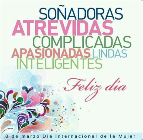 feliz dia de la feliz d 237 a d 237 a internacional de la mujer