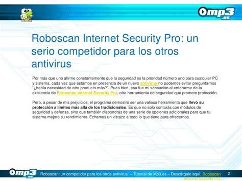 roboscan antivirus full version roboscan internet security pro un serio competidor para